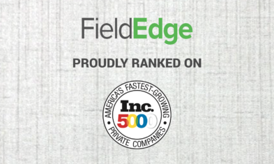 FieldEdge Recognized on Inc. 5000 List of Fastest Growing Private Companies in America