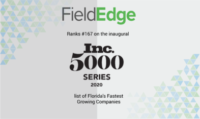 Inc. 5000 Series: FieldEdge Makes Inc. Magazine's First-Ever List of Florida's Most Successful Companies