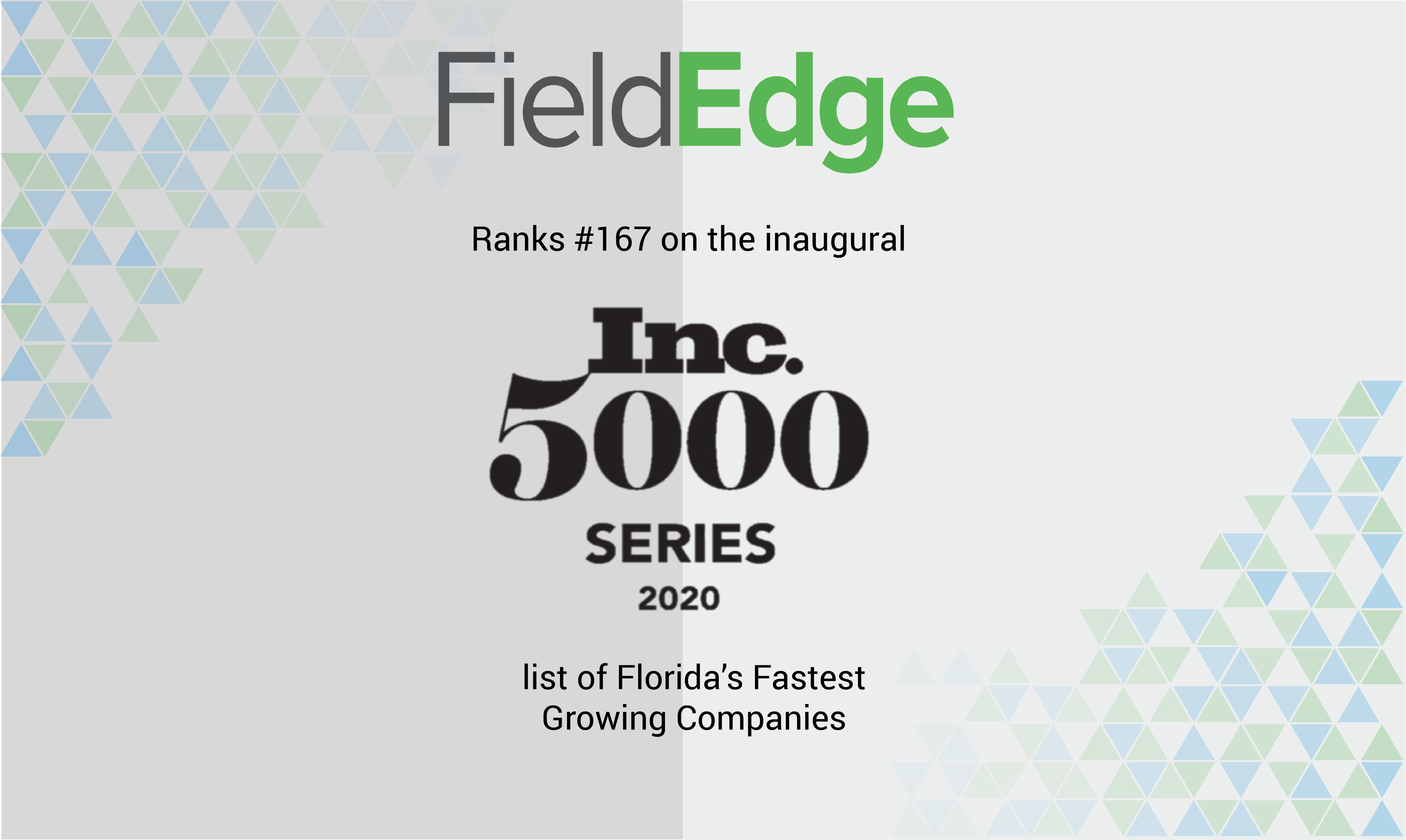 Inc 5000 Series Fieldedge Added To Most Successful Companies In Fl