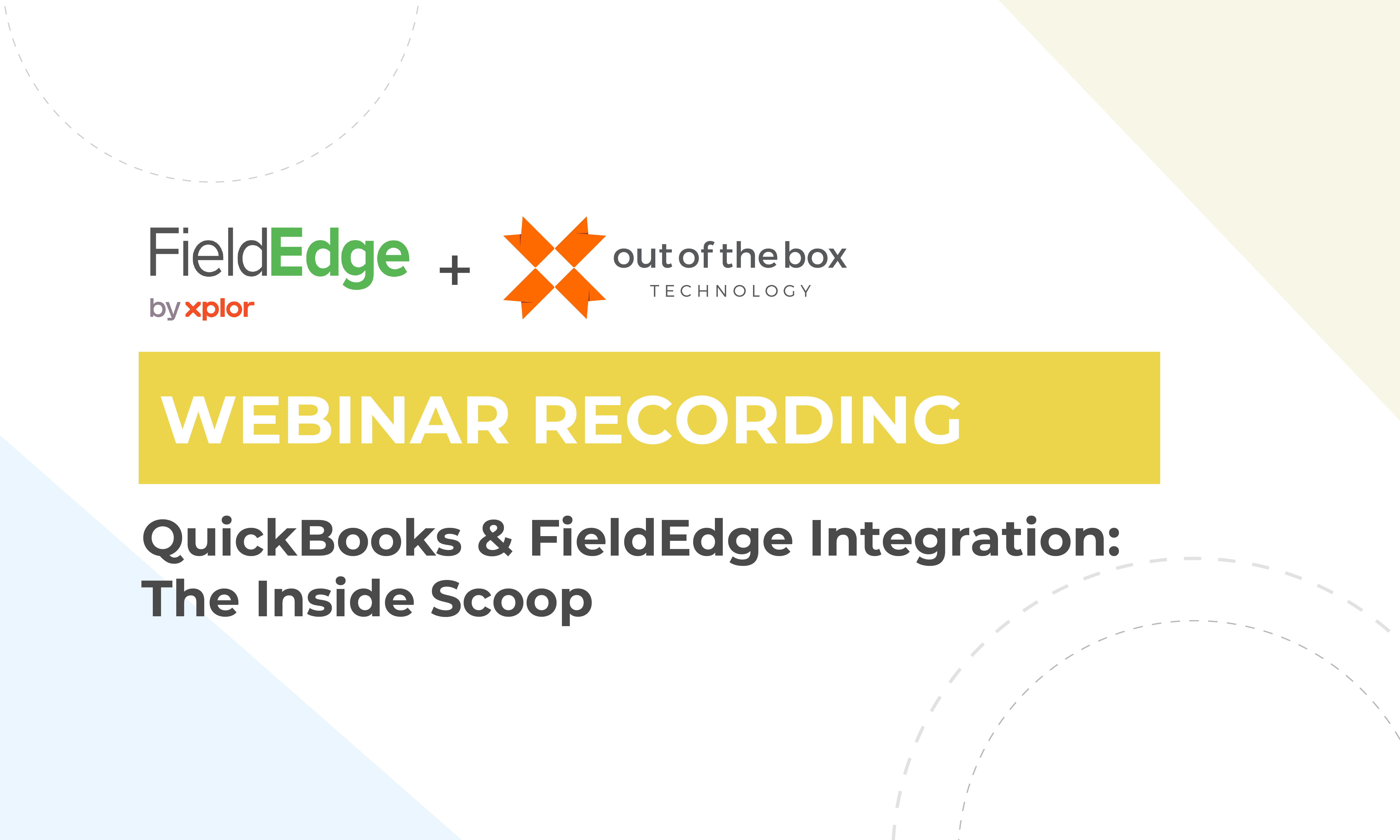 Graphic blog cover for FieldEdge and Out of the Box Technology webinar