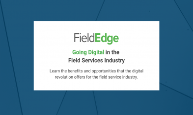 Going Digital in the Field Services Industry