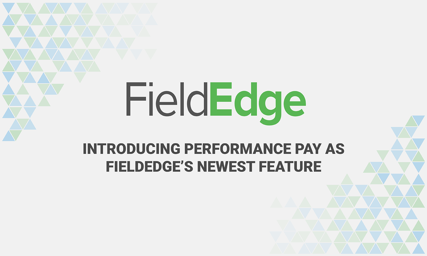fieldedge performance pay