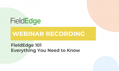 Webinar Recap: FieldEdge 101