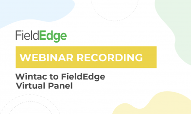 Webinar Recording: Wintac Panel – Switching to FieldEdge