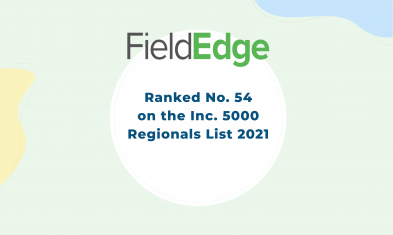 FieldEdge Ranked No. 54 on the 2021 Inc. 5000 Regionals List