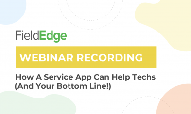 Protected: Webinar: How A Service Management Mobile App Can Help Techs (And Your Bottom Line!)