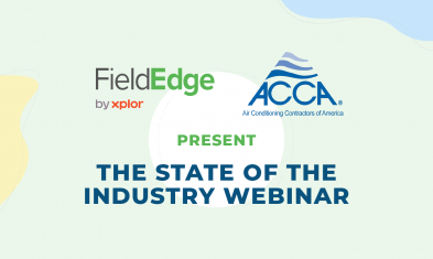 FieldEdge and ACCA announce the 2021 State of the Industry Report—a webinar uncovering the future of the field service industry